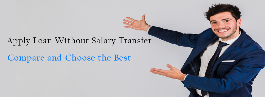 Loan without Salary Transfer